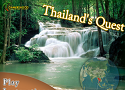 Thailands Quest