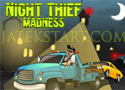 Night Thief Madness lopd el a kocsikat