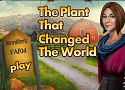 The Plant that changed the World